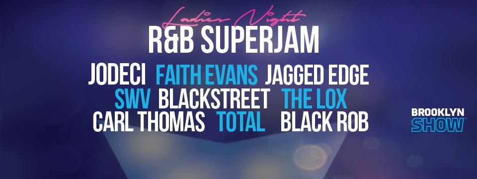 Ladies Night R Amp B Super Jam Barclays Center